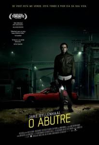 O Abutre - Uma injeção de adrenalina numa sociedade anestesiada