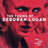 The Taking of Deborah Logan (2014) | Ou como o original se tornou mais do mesmo (SEM SPOILERS!)