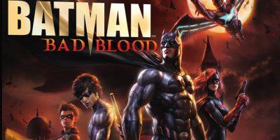 Batman: Bad Blood (2016) | Justiça é o negócio da Bat-Família