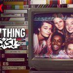 Everything Sucks! | Quando aprendemos a ser e aceitar
