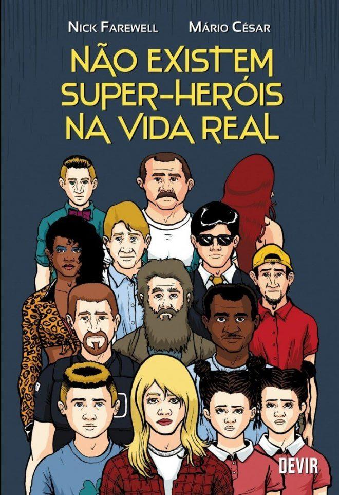 HQ do Dia | Não Existem Super-heróis na Vida real