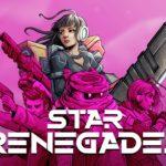 Star Renegades | Despertando seu lado estrategista de um jeito especial