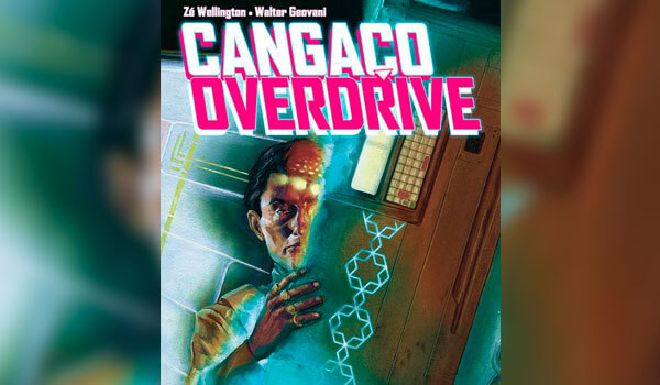 HQ do Dia | Cangaço Overdrive