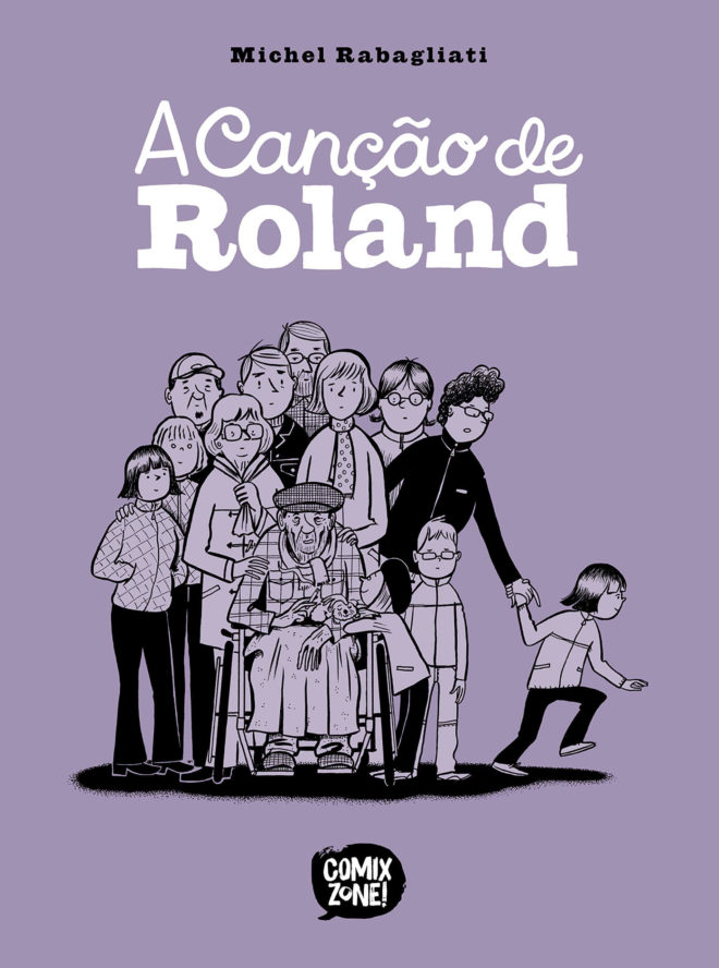 HQ do Dia | A Canção de Roland - Michel Rabagliati