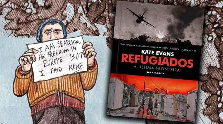 HQ do Dia | Refugiados – A Última Fronteira – Kate Evans